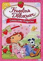 CARTONE ANIMATO - FRAGOLINA DOLCECUORE: CONOSCIAMO FRAGOLINA (1 DVD)