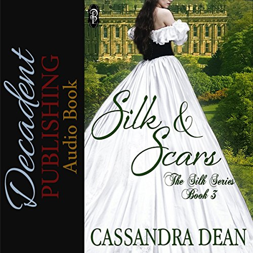 Silk and Scars audiobook cover art