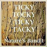 Ticky Tocky Ticky Tacky