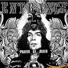 Entrance- Prayer Of Death