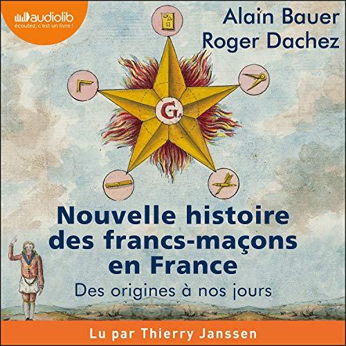 Couverture de Nouvelle histoire des francs-maçons en France