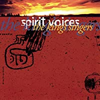 Spirit Voices [IMPORT] by King's Singers (1998-01-30)