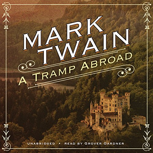 A Tramp Abroad Audiobook By Mark Twain cover art