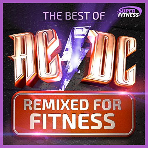 The Best of AC/DC (Remixed For Fitness)