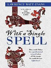 With a Single Spell: A Legend of Ethshar (Ethshar series Book 2)