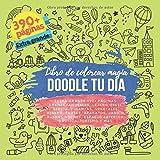 Doodle Tu día. Libro de colorear magia. Extra grande 390+ páginas: Granja, Animales, Lejano Oeste, Bebida, Finanzas, Vegetales, Dinero, Frutas, ... Espacio exterior, Náutica, Turismo y más.