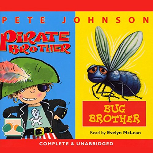 Bug Brother and Pirate Brother cover art
