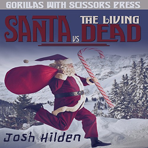 Santa vs. the Living Dead audiobook cover art