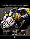 L'année Grands Prix Moto 2008