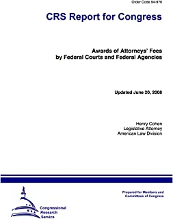Awards of Attorneys' Fees by Federal Courts and Federal Agencies