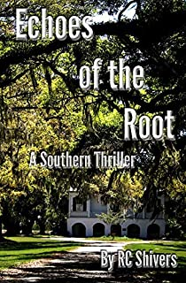 Echoes Of The Root