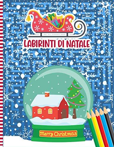 Labirinti Di Natale: Libro Di Attività Puzzle Labirinti Di Natale Per Bambini Dai 3 Ai 6 Anni - Idea Regalo Di Natale Per Bambine E Bambini, Bambini in Età Prescolare E Bambini Dell asilo