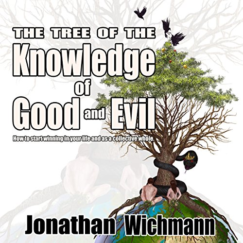 The Tree of the Knowledge of Good and Evil audiobook cover art