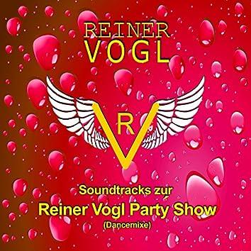 Soundtracks zur Reiner Vogl Party Show (Dancemixe)
