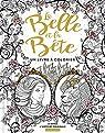La Belle et la Bête - Un livre à colorier par Villeneuve
