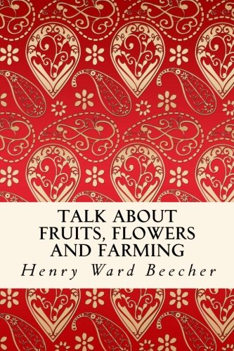 Talk About Fruits, Flowers and Farming
