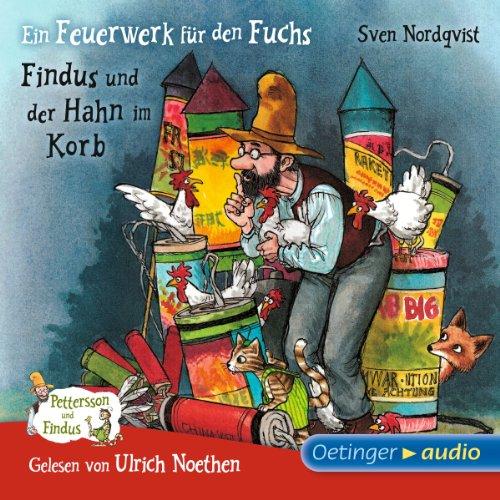 Ein Feuerwerk für den Fuchs / Findus und der Hahn im Korb (Pettersson und Findus) audiobook cover art