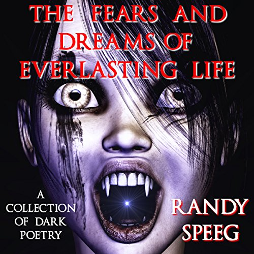 The Fears and Dreams of Everlasting Life audiobook cover art