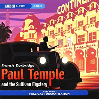 Paul Temple and the Sullivan Mystery (Dramatisation) cover art