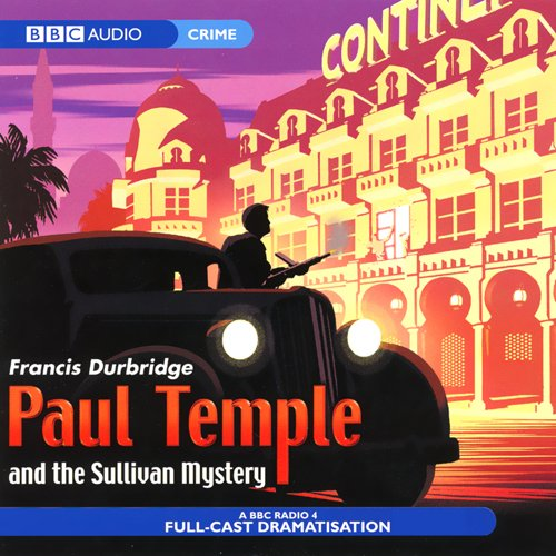 Paul Temple and the Sullivan Mystery (Dramatisation) Titelbild