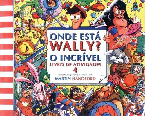 Onde Esta O Wally? Atividades 4 - Volume 4 (Em Portuguese do Brasil)