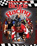 Bicycle Racing (The Checkered Flag, Band 6) - Paul Challen