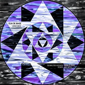 Uncode (Seamless Hacked Remix)