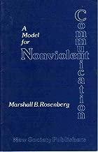 A Model for Nonviolent Communication