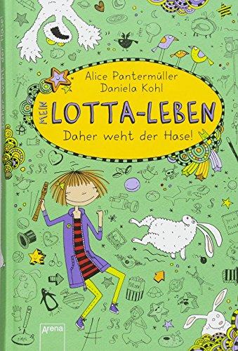 Mein Lotta-Leben (4). Daher weht der Hase!