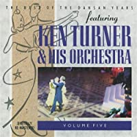Best of the Dansan Years 5 by Ken Turner & His Orchestra (2003-05-14)