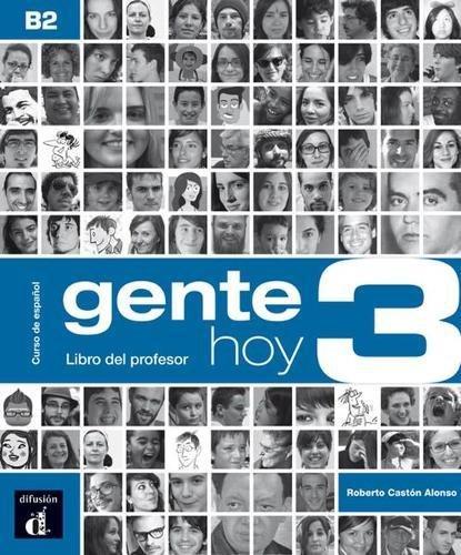 Gente Hoy 3 Libro del profesor (ELE ADULTE 5.5%)