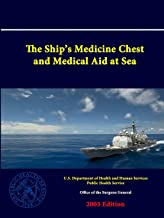 The Ship's Medicine Chest and Medical Aid at Sea