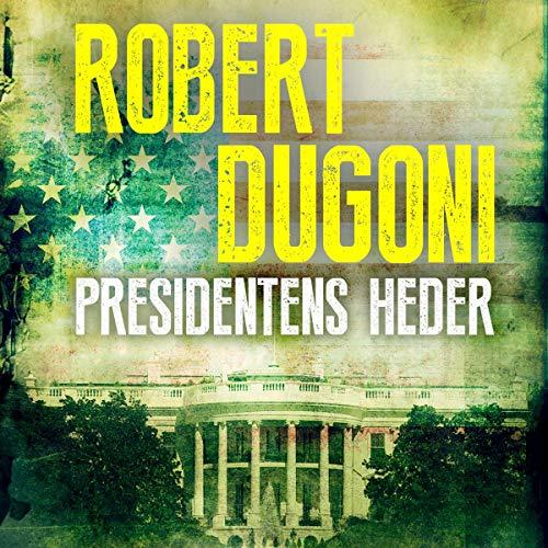 Presidentens heder audiobook cover art