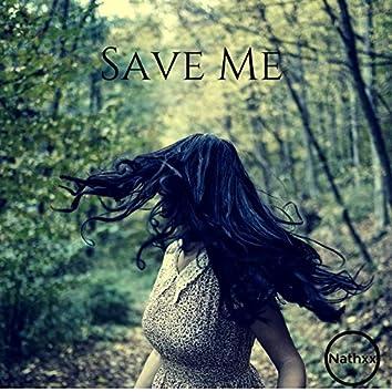 Save Me (House Remix)