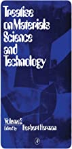 Treatise on Materials Science and Technology: Materials Science Series, Vol. 2