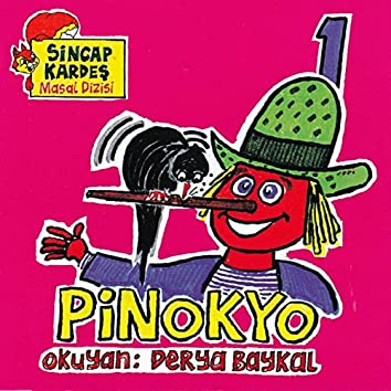 Pinokyo - Sincap Kardeş Masal Dizisi, Vol. 1