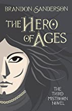 Hero of Ages: Mistborn: Book Three
