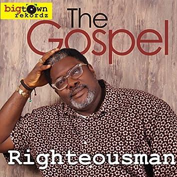 The Gospel (Big Town Recordz Presents)