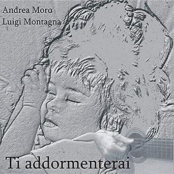 Ti addormenterai (feat. Luigi Montagna)