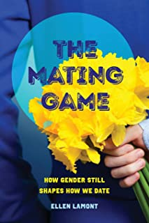 The Mating Game: How Gender Still Shapes How We Date