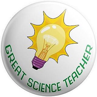 Grand badge à épingle « Great Science Teacher » - Cadeau de remerciement pour professeur
