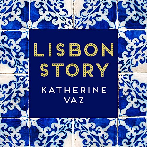 Lisbon Story                   By:                                                                                                                                 Katherine Vaz                               Narrated by:                                                                                                                                 Judith West                      Length: 1 hr and 30 mins     1 rating     Overall 5.0
