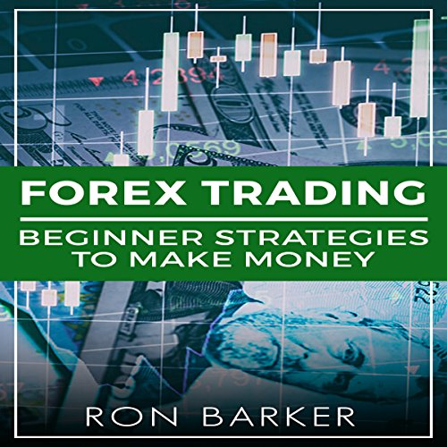 Forex Trading: Beginner Strategies to Make Money cover art