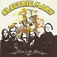 Down to the Bone by Electric Mary (2009-03-13)