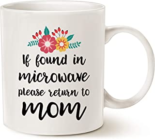 MAUAG Mothers Day Gifts Funny Coffee Mug for Mom Christmas Gifts, If Found in Microwave Please Return to Mom Cute Present Fun Cup White, 11 Oz