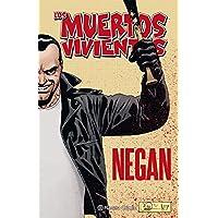 Los muertos vivientes Negan (Los Muertos Vivientes (The Walking Dead Cómic))