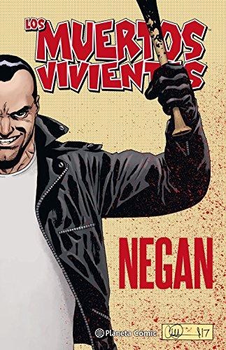 Los muertos vivientes Negan: 3 (Los Muertos Vivientes (The Walking Dead Cómic))