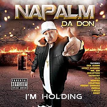 I'm Holding