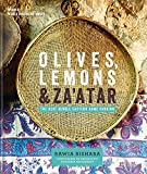 Olives, Lemons and Za atar: The Best Middle Eastern Home Cooking