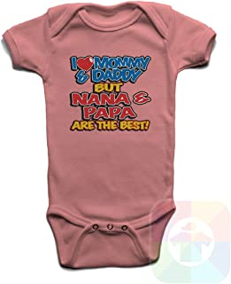 I Love My Mommy and Daddy But Nana and Papa are The Best Baby Boys Girls Onesie